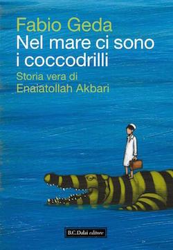 Nel mare ci sono i coccodrilli di Fabio Geda