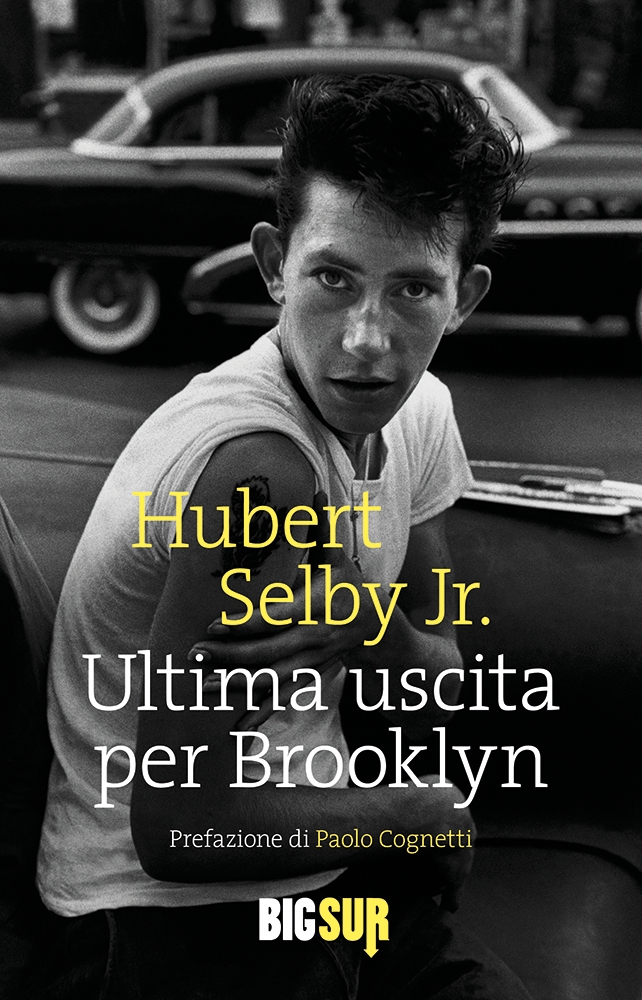 Ultima uscita per Brooklyn di Hubert Selby Jr.