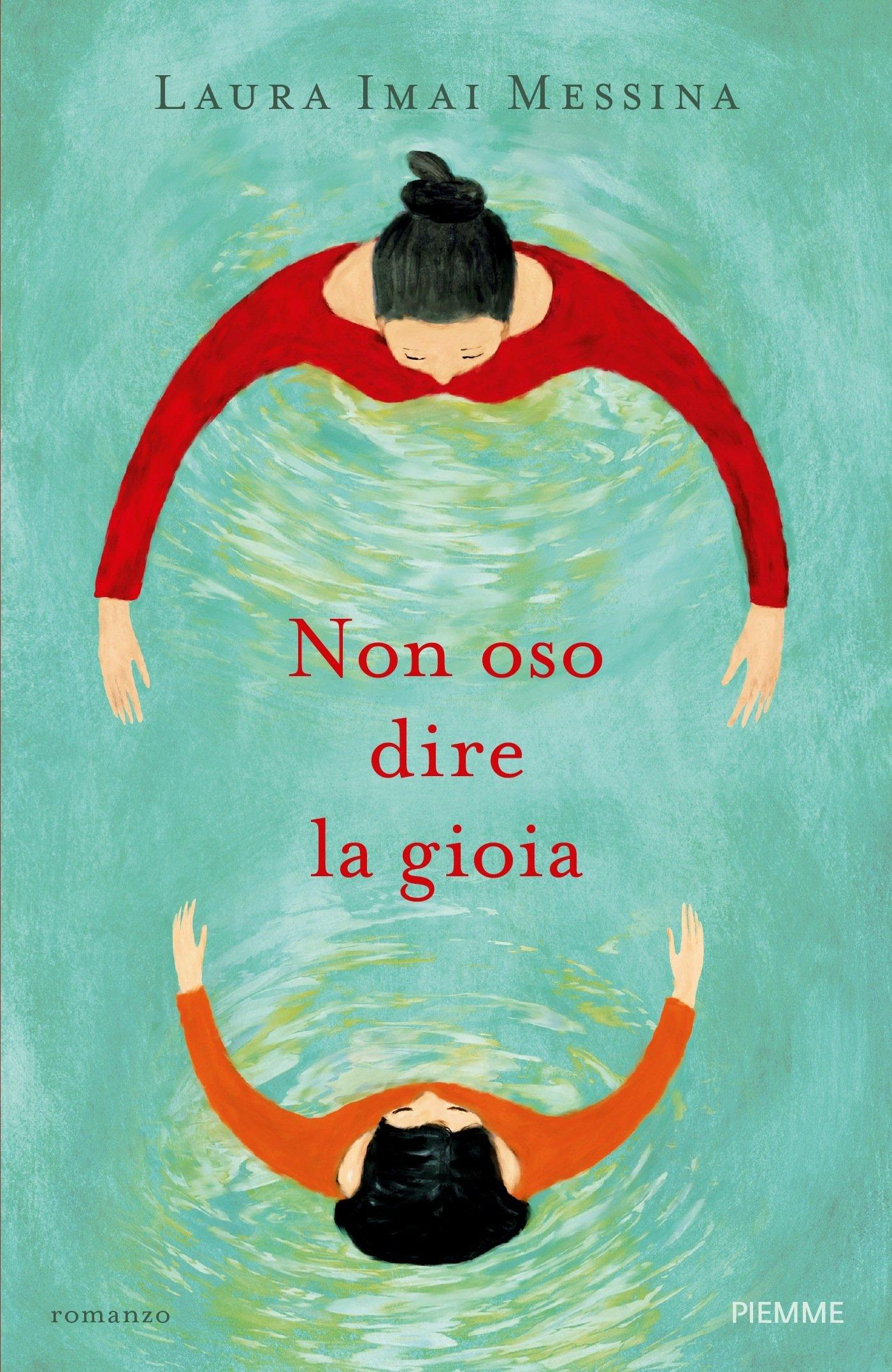 Non oso dire la gioia di Laura Imai Messina