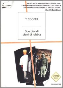 Due biondi pieni di rabbia di T Cooper