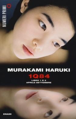 1Q84. Libro 1 e 2. APRILE-SETTEMBRE di Murakami Haruki