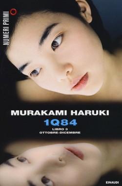 1Q84 Libro 3 Ottobre-Dicembre di Haruki Murakami