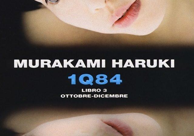 1Q84. Libro 3. OTTOBRE-DICEMBRE di Murakami Haruki