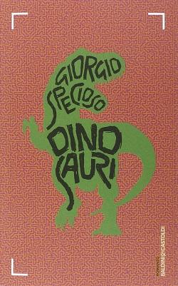 Dinosauri di Giorgio Specioso