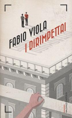I dirimpettai di Fabio Viola