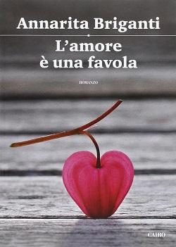 L'amore è una favola di Annarita Briganti