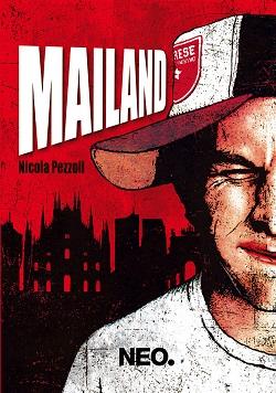 Mailand di Nicola Pezzoli