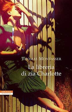 La libreria di zia Charlotte di Thomas Montasser