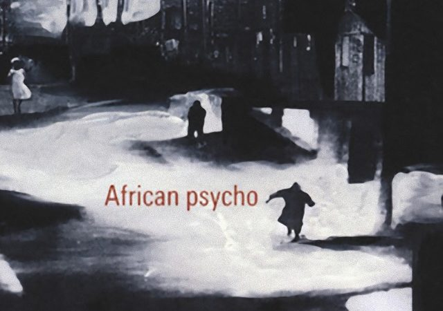 African psycho di Alain Mabanckou