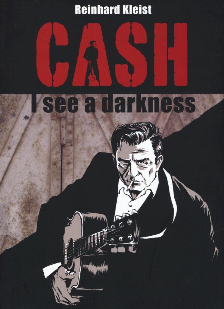 Cash I see a darkness di Reinhard Kleist