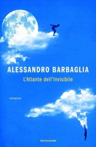 L'atlante dell'Invisibile di Alessandro Barbaglia