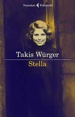 Stella di Takis Würger
