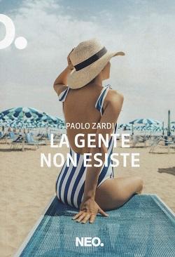La gente non esiste di Paolo Zardi