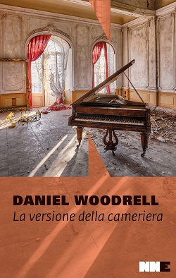 La versione della cameriera di Daniel Woodrell