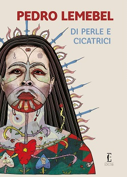 Di perle e cicatrici di Pedro Lemebel