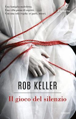 Il gioco del silenzio di Rob Keller