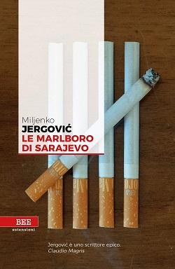Le Marlboro di Sarajevo di Miljenko Jergović
