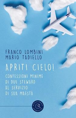 Apriti cielo! di Franco Lombini e Mario Tadiello