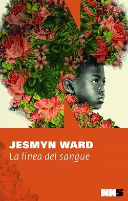 La linea del sangue di Jesmyn Ward