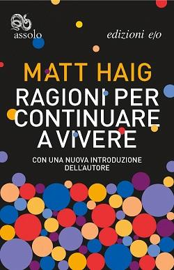 Ragioni per continuare a vivere di Matt Haig