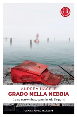 Grado nella nebbia di Andrea Nagele